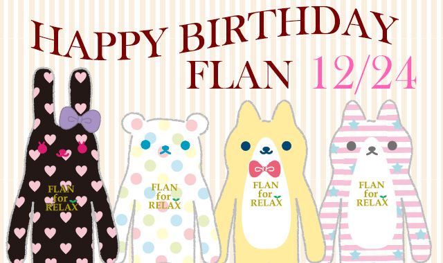 Happy Birthday!FLAN♪